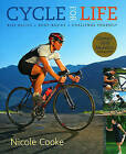 Cycle for Life by Nicole Cooke (Paperback, 2008)