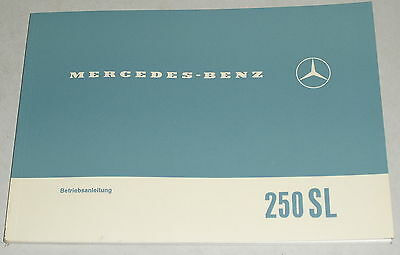 Original Betriebsanleitung Mercedes-Benz W113 280SL Pagode Deutsch NEU Nachdruck