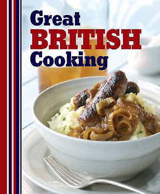 """AS NEW"" Great British Cooking - Love Food, Love Food Editors, Parragon Books, B"