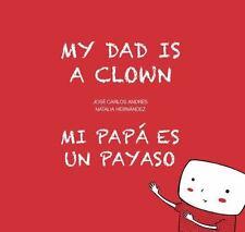 My Dad is a Clown / Mi papá es un payaso (Egalité)