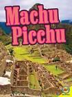 Machu Picchu with Code by Heather Kissock, Gillian Richardson (Hardback, 2012)
