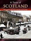 A Taste of Scotland: Regional Recipes from Scotland by Julia Skinner (Paperback, 2011)