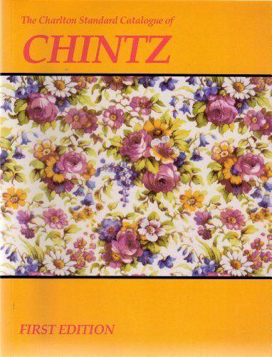Charlton Standard Catalogue of Chintz by Susan Scott Paperback Book The Cheap