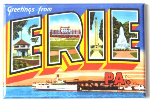 "Greetings from Erie Pennsylvania FRIDGE MAGNET travel souvenir /""style A/"""