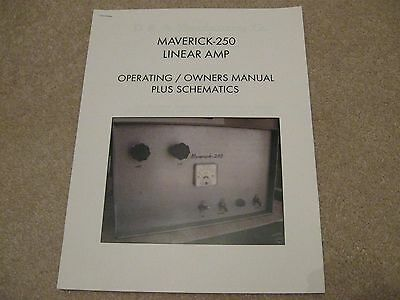 Maverick 250 Linear Ham Radio Amplifier Amp Operating Manual & Schematics