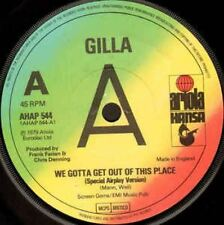 "We Gotta Get Out Of This Place 7"" : Gilla"
