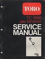 TORO GAS TRIMMER TC 1000 SERVICE MANUAL