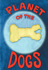 Planet of the Dogs by Robert McCarty (Paperback / softback, 2006)