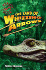 The Land of Whizzing Arrows by Simon Chapman (Paperback, 2007)