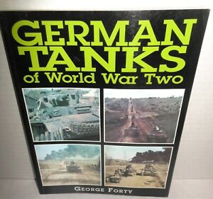 BOOK-German-Tanks-of-World-War-II-by-George-Forty-op-1999-Ed