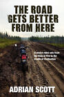 The Road Gets Better from Here by Adrian Scott (Paperback / softback, 2008)