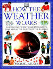 How Weather Works by Michael Allaby (Paperback, 1999)