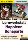 Lernwerkstatt Napoleon Bonaparte von Friedhelm Heitmann (2014, Taschenbuch)
