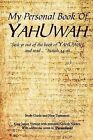 My Personal Book of Yahuwah by Glen Wilson (Paperback / softback, 2011)