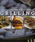 Grilling: Exciting International Flavors from the World's Premier Culinary College by Lebhar-Friedman Books,US (Hardback, 2006)