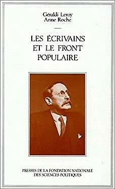Les ecrivains et le Front populaire (French Edition) by Leroy, Geraldi-ExLibrary