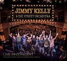 Live In Concert von Jimmy Kelly,The Street Orchestra (2015)