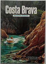 Costa Brava - Antonio Campaná / Juan Puig-Ferrán