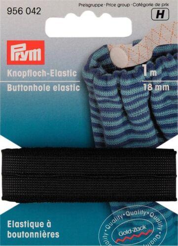 2,80 M prym Buttonhole Elastic 18mm//1m Black Elastic Pant Rubber 956042