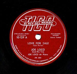 JOE-LOCO-on-1952-Tico-10-129-Love-For-Sale-Mambo-I-May-Be-Wrong-Mambo