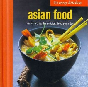 Easy-Kitchen-Asian-Food-Simple-fresh-tasty-and-nutritious-recipes-packed-wi