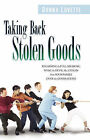 Taking Back Stolen Goods by Donna Lovette (Paperback / softback, 2006)