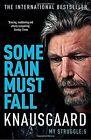 Some Rain Must Fall: My Struggle Book 5 by Karl Ove Knausgaard (Paperback, 2016)
