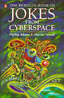 The Penguin Book of Jokes from Cyberspace by Phillip Adams, et al (Paperback, 1995)