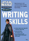Star Wars Workbooks: Writing Skills - Ages 6-7: Ages 6-7 by Scholastic (Paperback, 2016)