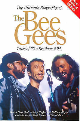 The  Bee Gees : Tales of the Brothers Gibb by Andrew Mons, et al, Melinda Bilye…