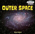 Outer Space by Elisa Peters (Paperback / softback, 2012)