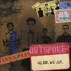Hear We Go... by Outspoken (Canada) (CD, 2007, Outspoken? Productions)
