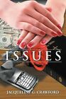 Issues by Jacqueline G Crawford (Paperback / softback, 2012)