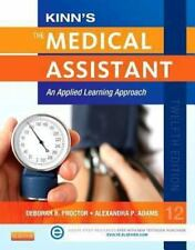 Kinn's The Medical Assistant with ICD-10 Supplement: An Applied Learning Approac