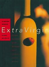 Extra Virgin : An Australian Companion to Olives and Olive Oil