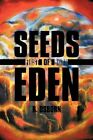 Seeds of Eden First Born 9781456747367 by R. Osborn Paperback