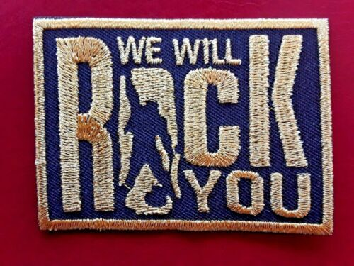 QUEEN WE WILL ROCK YOU CLASSIC BRITISH ROCK MUSIC EMBROIDERED PATCH UK SELLER
