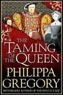 The Taming of the Queen by Philippa Gregory (Paperback, 2016)