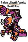 Indians of North America von Harold E. Driver (1969, Taschenbuch)