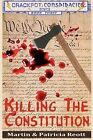 Killing the Constitution by Patricia Reott, Martin Reott (Paperback / softback, 2012)