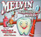 Melvin the Magnificent Molar by Julia Cook, Laura Jana (Paperback / softback, 2010)
