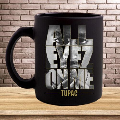 All Eyez Onme Tupac Coffee Mugs