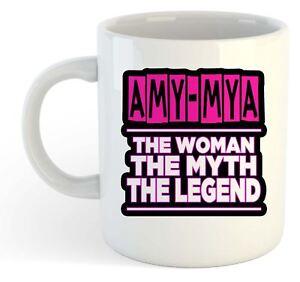 Amy-Mya - The Woman- The Myth- la Légende Tasse - Nom Personnalisé Funky Cadeau KYDWTtTw-09093020-446208831