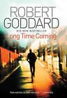 Long Time Coming by Robert Goddard (Hardback, 2010)