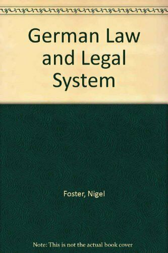 German Law and Legal System By Nigel Foster