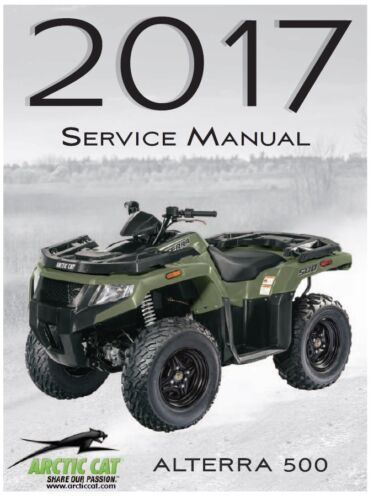 2017 Arctic Cat ATV Alterra 500 service repair shop tech manual in binder
