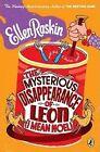 The Mysterious Disappearance of Leon (I Mean Noel) by Ellen Raskin (Paperback / softback)