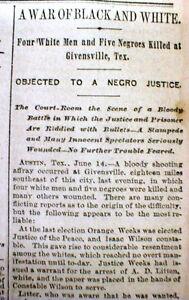 1889 newspaper 9 dead in Black v White RACE WAR at GIVENSVILLE Texas near AUSTIN