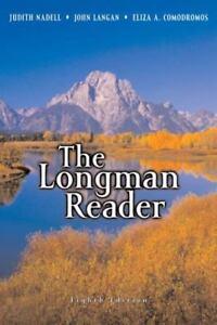 The longman reader, 8th edition by nadell, judith, langan, john.