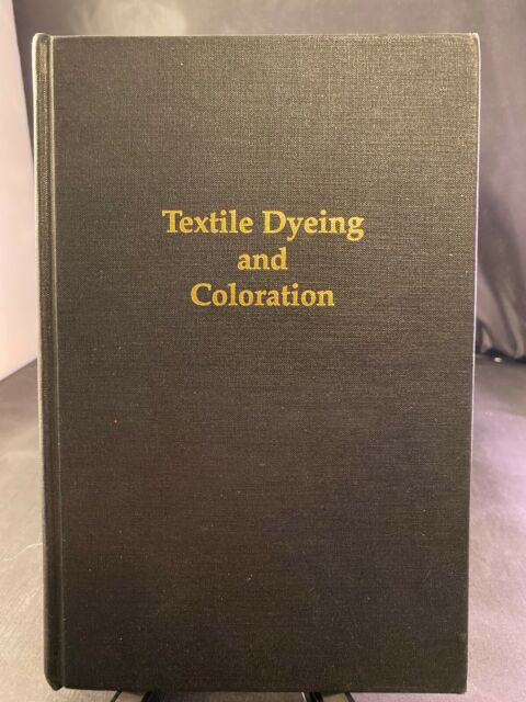 Textile Dyeing & Coloration by Aspland, J. R.